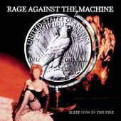 Sleep Now In The Fire von Rage Against The Machine