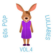 60s Pop Lullabies, Vol. 4 by The Cat and Owl
