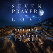 Seven Prayers of Love by Mimi Novic