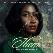 Them (Music from the Amazon Original Series) by Mark Korven