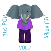 70s Pop Lullabies, Vol. 7 by The Cat and Owl