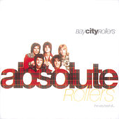 Absolute Rollers-The Very Best Of Bay City Rollers by Bay City Rollers