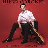 Bohemia Y Trova, Vol. 2 de Hugo Coronel