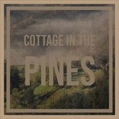 Cottage In The Pines de Various Artists