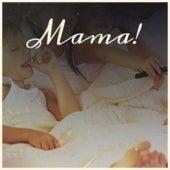Mama! de Various Artists