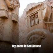 My Home In San Antone de Various Artists