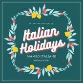 Italian Holidays (Mambo Italiano) de Various Artists