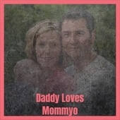 Daddy Loves Mommyo de Various Artists