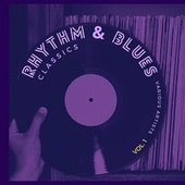 Rhythm and Blues Classics, Vol. 1 de Various Artists
