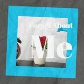 Forget About Me de Various Artists