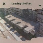 Leaving the Fort de Various Artists