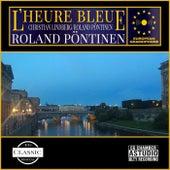 L'HEURE BLEUE von Roland Pöntinen