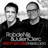 Één Melodie (This Melody) de Rob De Nijs