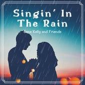 Singin' in the Rain de Gene Kelly and Friends