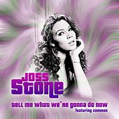 Tell Me What We're Gonna Do Now de Joss Stone