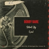 Detroit City (Live) de Bobby Bare