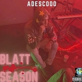 BLATT SEASON by Adescooo