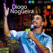 Diogo Nogueira Ao Vivo von Diogo Nogueira
