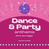 Move Like Jagger (Dance & Party Anthems) de Various Artists