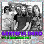 Live In Minnesota 1971 (Live) by Grateful Dead