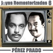 Joyas Remasterizadas 6 von Perez Prado