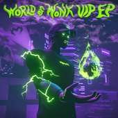World Of Wonk VIP EP by Monxx