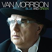 Blue And Green by Van Morrison