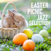 Easter Picnic Jazz Selection de Various Artists