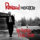 Hexagone by Renaud