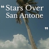 Stars Over San Antone de Various Artists