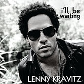 I'll Be Waiting de Lenny Kravitz