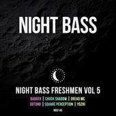 Night Bass Freshmen Vol 5 von Various Artists