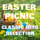 Easter Picnic Classic Hits Selection by Various Artists