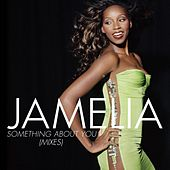 Something About You by Jamelia