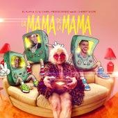 La Mamá de la Mamá (feat. El Cherry Scom) de Cj El Alfa