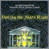 Putting the Stars Right: An Album to Benefit the Lovecraft Arts & Sciences Council by Various Artists