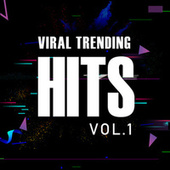 Viral Trending Hits Vol.1 by Various Artists