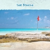 Sea Breeze by Various Artists