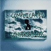 Complicated Conversations von MaT