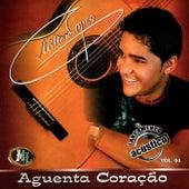 Aguenta Coração, Vol. 4 by Milton Lopes