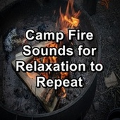 Camp Fire Sounds for Relaxation to Repeat de Ocean Waves For Sleep (1)