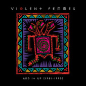 Add It Up (Live) by Violent Femmes