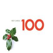 100 Best Carols von Various Artists