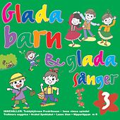 Glada Barn & Glada Sånger Volym 3 by Göteborgs Symfonietta