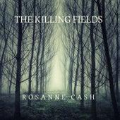The Killing Fields by Rosanne Cash