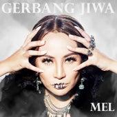 Gerbang Jiwa by Mel