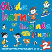 Glada Barn & Glada Sånger Volym 2 by Göteborgs Symfonietta