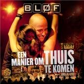 Een Manier Om Thuis Te Komen - Umoja Live van BLØF