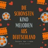 Torero Der Liebe (Die Schönsten Kino Melodien Aus Deutschland) fra Various Artists