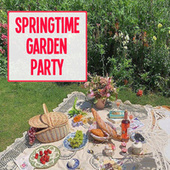 Springtime Garden Party by Various Artists